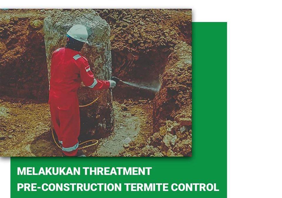 Mengenal Pre-Construction Termite Control