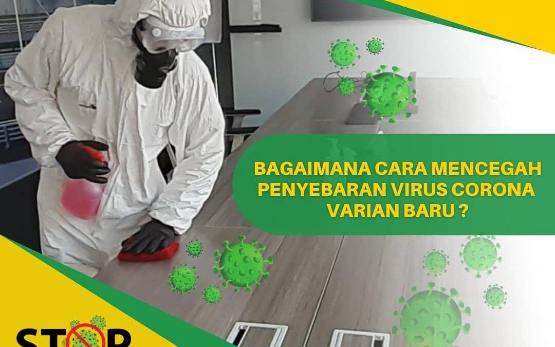 Cara Mencegah Penyebaran Virus Corona Varian Baru